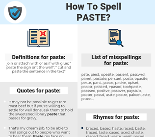 paste, spellcheck paste, how to spell paste, how do you spell paste, correct spelling for paste