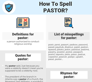 pastor, spellcheck pastor, how to spell pastor, how do you spell pastor, correct spelling for pastor