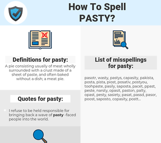 pasty, spellcheck pasty, how to spell pasty, how do you spell pasty, correct spelling for pasty