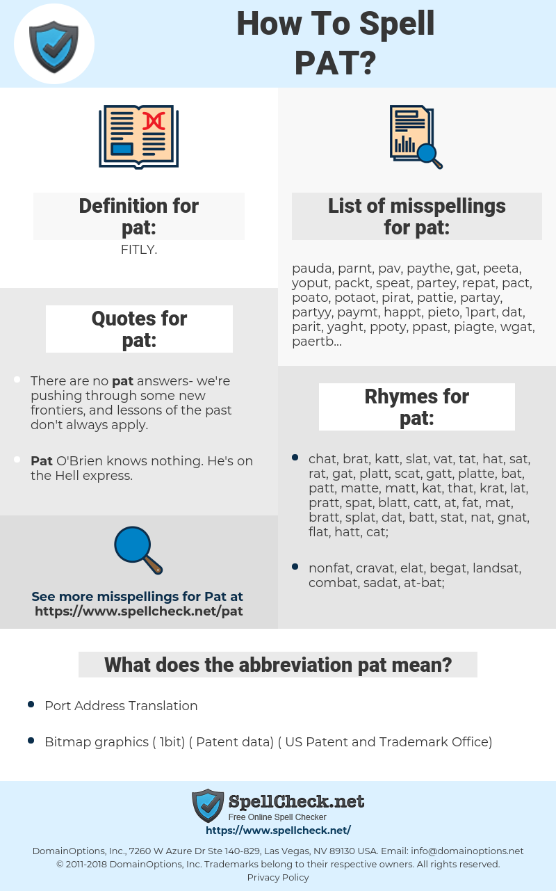 pat, spellcheck pat, how to spell pat, how do you spell pat, correct spelling for pat