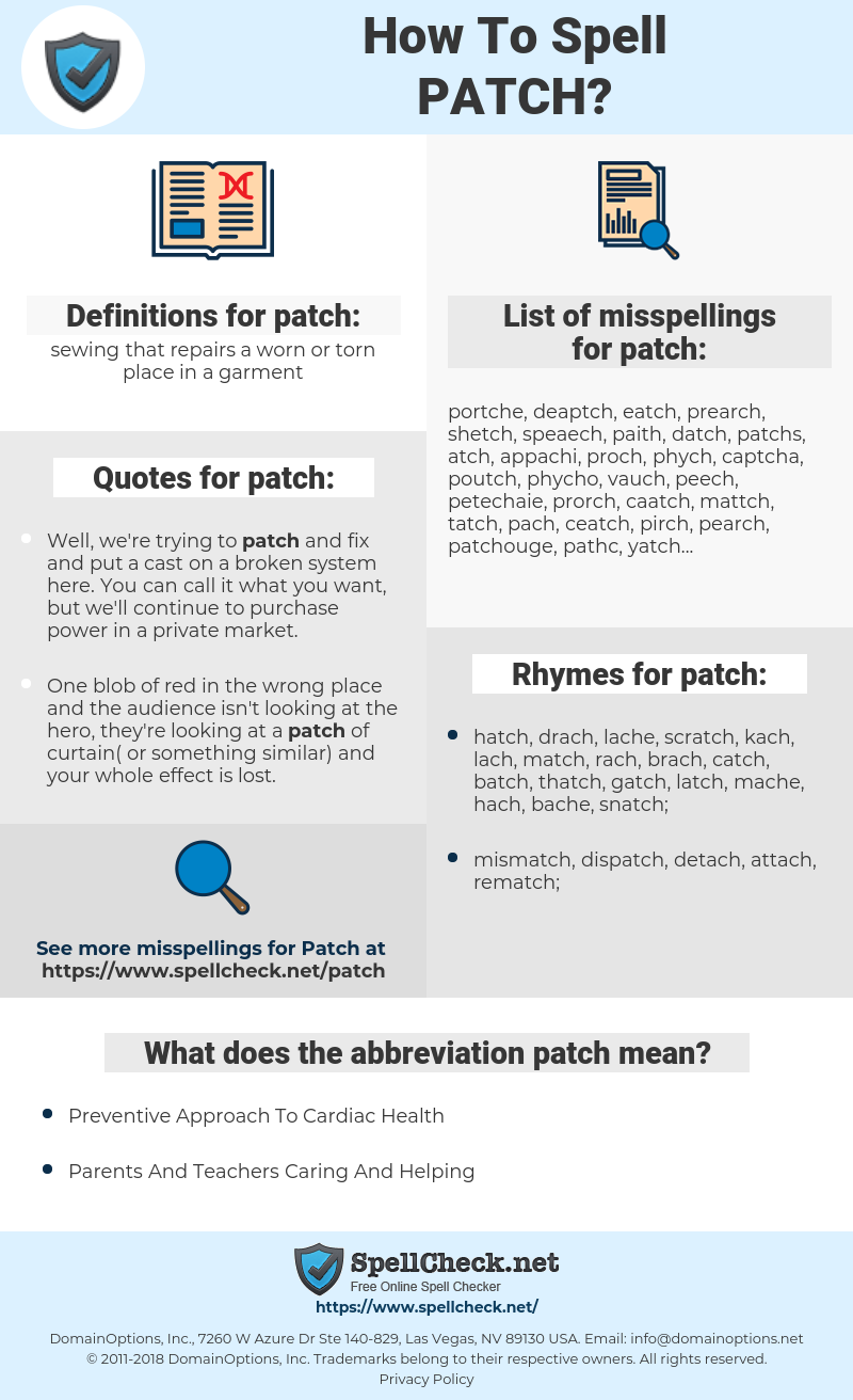 patch, spellcheck patch, how to spell patch, how do you spell patch, correct spelling for patch