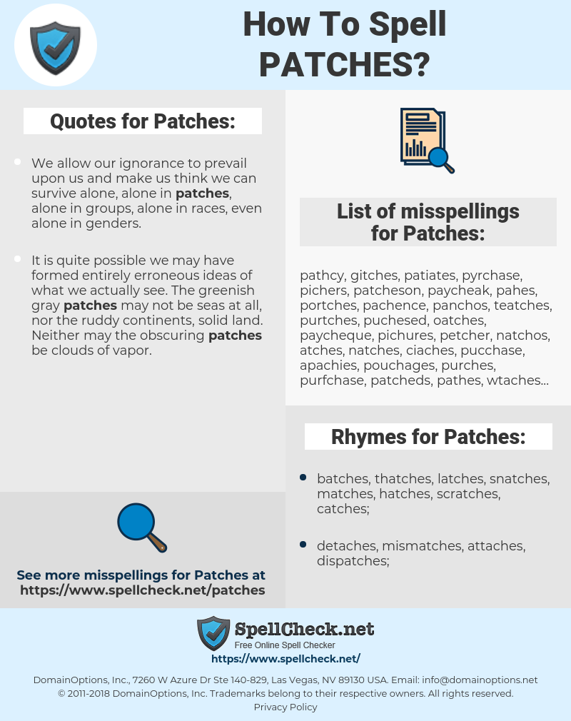 Patches, spellcheck Patches, how to spell Patches, how do you spell Patches, correct spelling for Patches