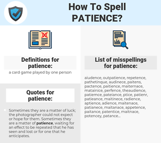 patience, spellcheck patience, how to spell patience, how do you spell patience, correct spelling for patience