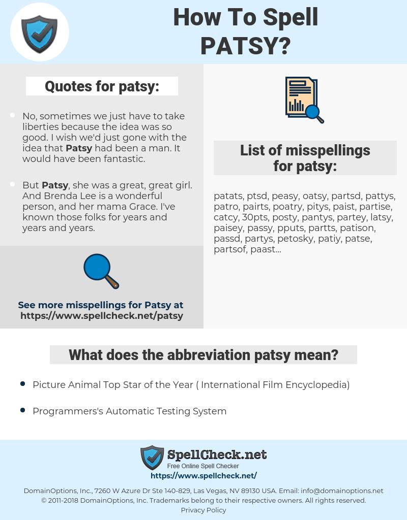 patsy, spellcheck patsy, how to spell patsy, how do you spell patsy, correct spelling for patsy