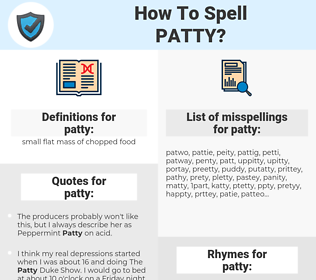 patty, spellcheck patty, how to spell patty, how do you spell patty, correct spelling for patty
