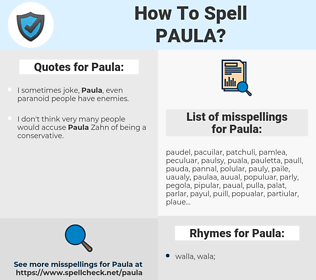 Paula, spellcheck Paula, how to spell Paula, how do you spell Paula, correct spelling for Paula
