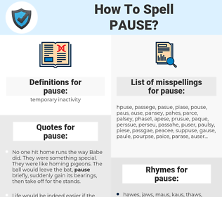 pause, spellcheck pause, how to spell pause, how do you spell pause, correct spelling for pause