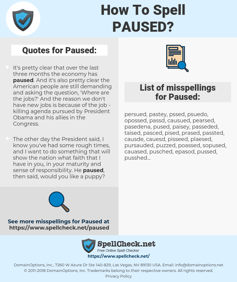 Paused, spellcheck Paused, how to spell Paused, how do you spell Paused, correct spelling for Paused