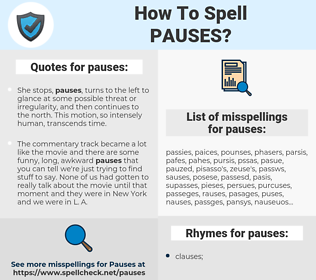 pauses, spellcheck pauses, how to spell pauses, how do you spell pauses, correct spelling for pauses