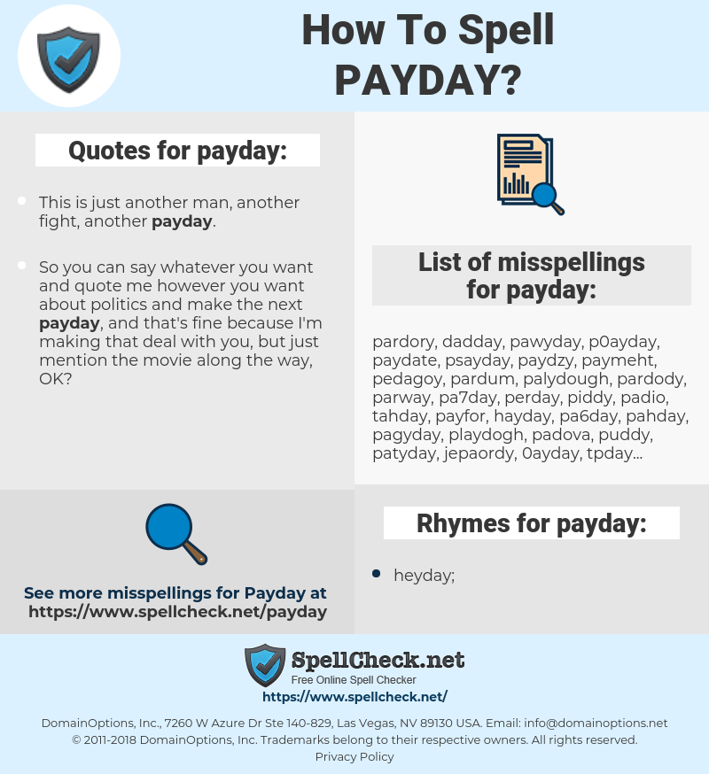 payday, spellcheck payday, how to spell payday, how do you spell payday, correct spelling for payday