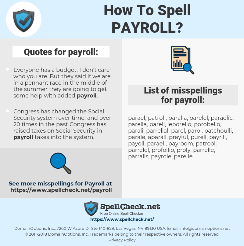 payroll, spellcheck payroll, how to spell payroll, how do you spell payroll, correct spelling for payroll