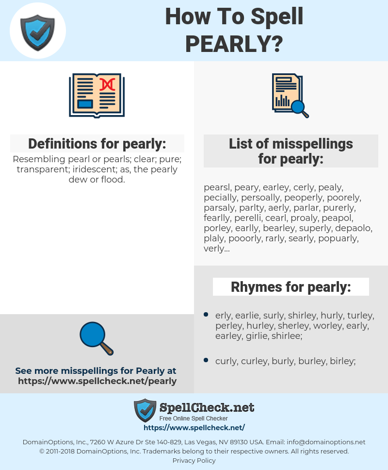 pearly, spellcheck pearly, how to spell pearly, how do you spell pearly, correct spelling for pearly
