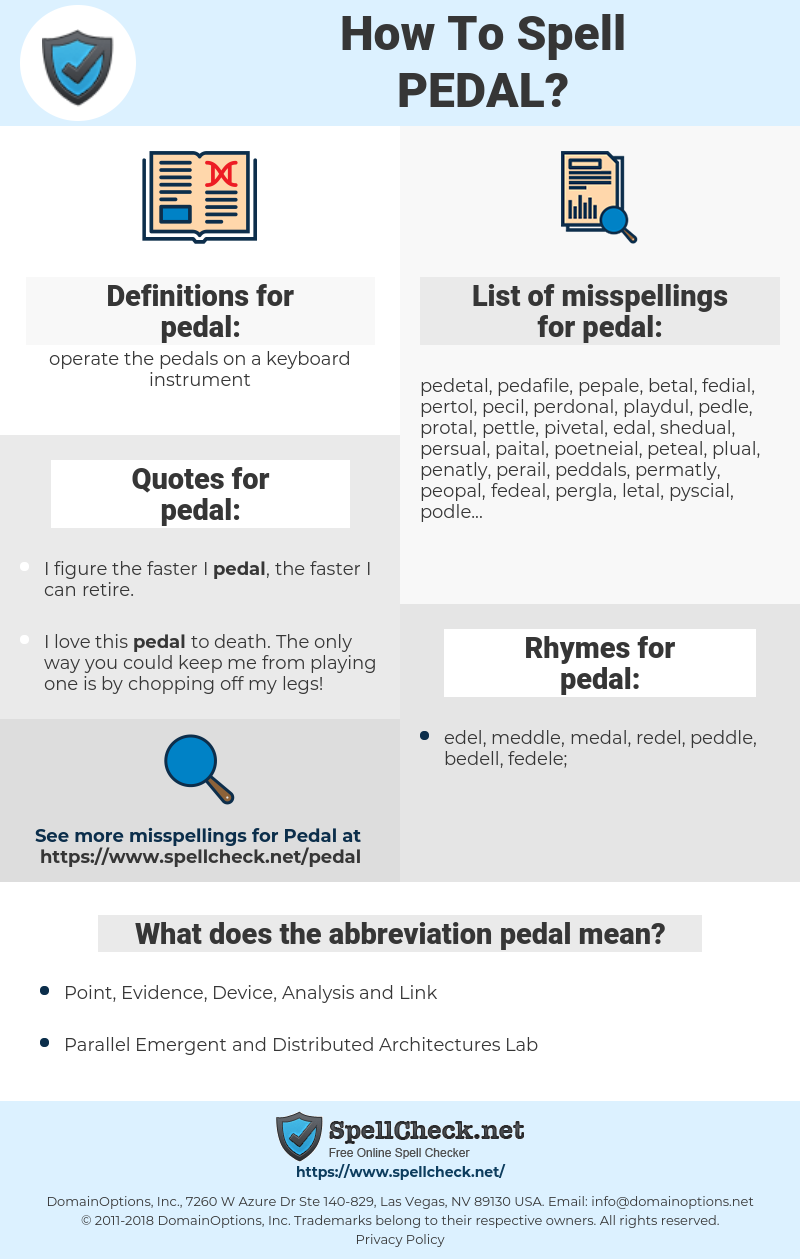 pedal, spellcheck pedal, how to spell pedal, how do you spell pedal, correct spelling for pedal