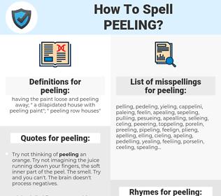 peeling, spellcheck peeling, how to spell peeling, how do you spell peeling, correct spelling for peeling
