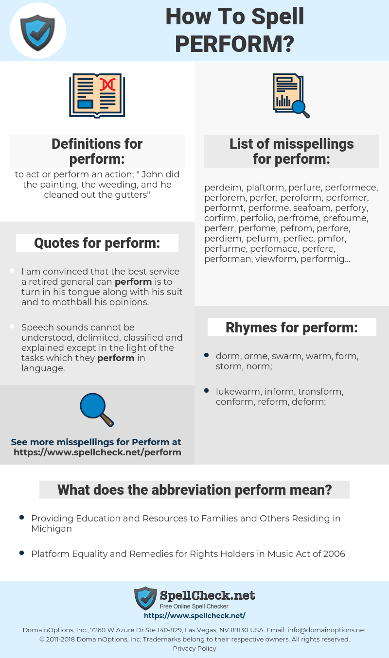 perform, spellcheck perform, how to spell perform, how do you spell perform, correct spelling for perform