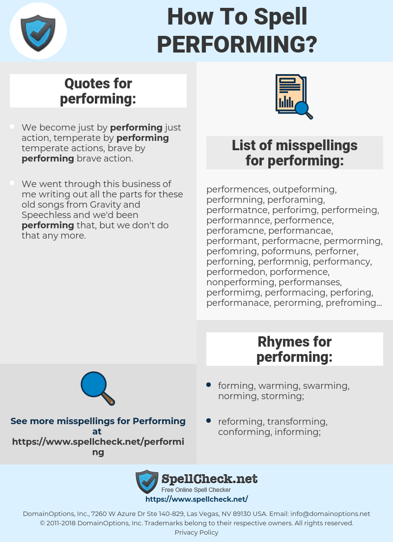 performing, spellcheck performing, how to spell performing, how do you spell performing, correct spelling for performing
