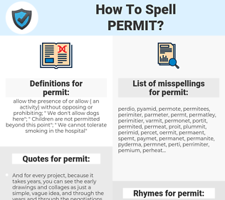 permit, spellcheck permit, how to spell permit, how do you spell permit, correct spelling for permit
