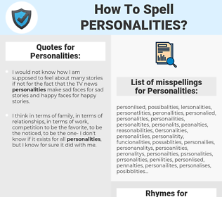 Personalities, spellcheck Personalities, how to spell Personalities, how do you spell Personalities, correct spelling for Personalities