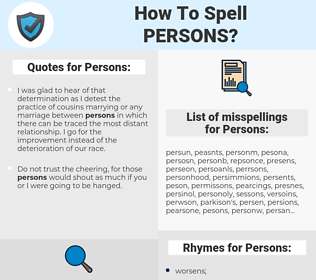 Persons, spellcheck Persons, how to spell Persons, how do you spell Persons, correct spelling for Persons