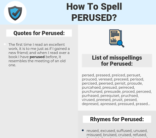 Perused, spellcheck Perused, how to spell Perused, how do you spell Perused, correct spelling for Perused