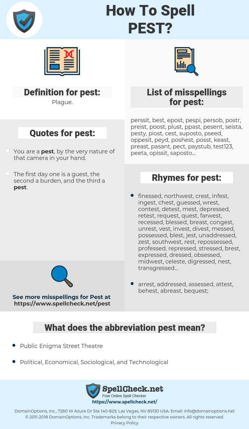 pest, spellcheck pest, how to spell pest, how do you spell pest, correct spelling for pest