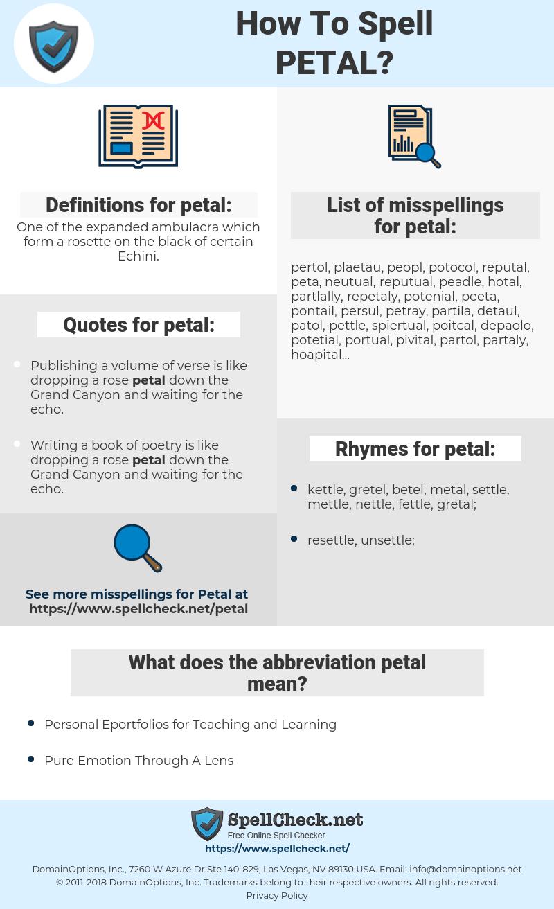 petal, spellcheck petal, how to spell petal, how do you spell petal, correct spelling for petal
