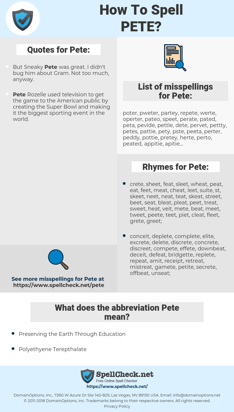 Pete, spellcheck Pete, how to spell Pete, how do you spell Pete, correct spelling for Pete