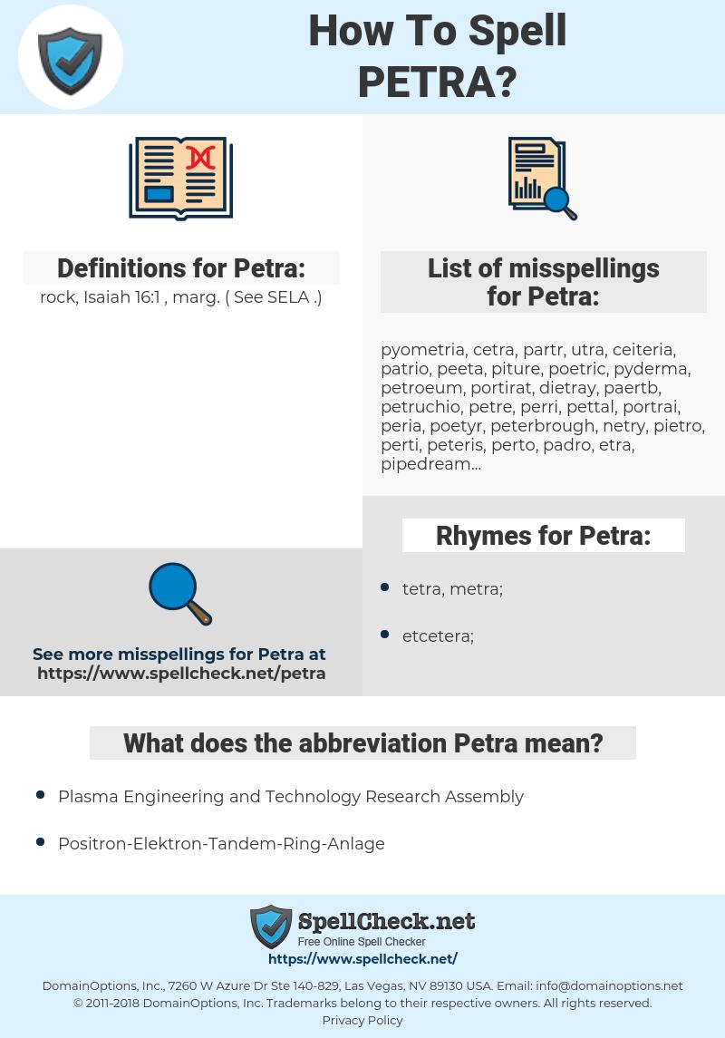 Petra, spellcheck Petra, how to spell Petra, how do you spell Petra, correct spelling for Petra