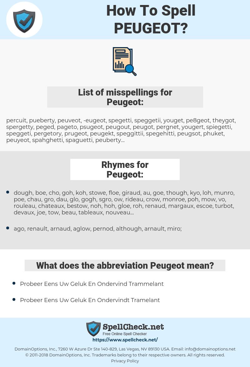 Peugeot, spellcheck Peugeot, how to spell Peugeot, how do you spell Peugeot, correct spelling for Peugeot