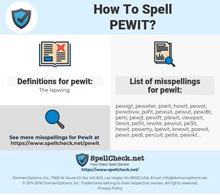 pewit, spellcheck pewit, how to spell pewit, how do you spell pewit, correct spelling for pewit