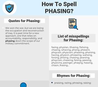Phasing, spellcheck Phasing, how to spell Phasing, how do you spell Phasing, correct spelling for Phasing