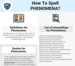 Phenomena, spellcheck Phenomena, how to spell Phenomena, how do you spell Phenomena, correct spelling for Phenomena