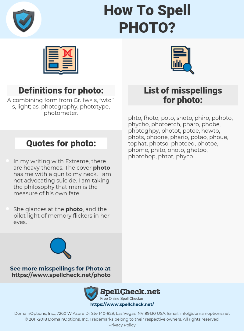 photo, spellcheck photo, how to spell photo, how do you spell photo, correct spelling for photo