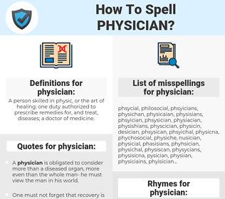 physician, spellcheck physician, how to spell physician, how do you spell physician, correct spelling for physician