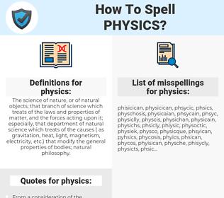 physics, spellcheck physics, how to spell physics, how do you spell physics, correct spelling for physics