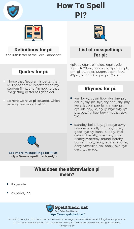 pi, spellcheck pi, how to spell pi, how do you spell pi, correct spelling for pi