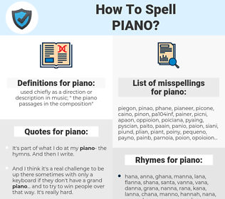 piano, spellcheck piano, how to spell piano, how do you spell piano, correct spelling for piano