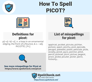 picot, spellcheck picot, how to spell picot, how do you spell picot, correct spelling for picot