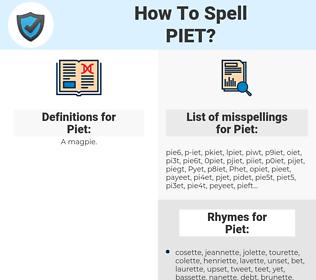 Piet, spellcheck Piet, how to spell Piet, how do you spell Piet, correct spelling for Piet