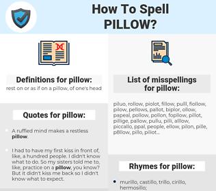 pillow, spellcheck pillow, how to spell pillow, how do you spell pillow, correct spelling for pillow