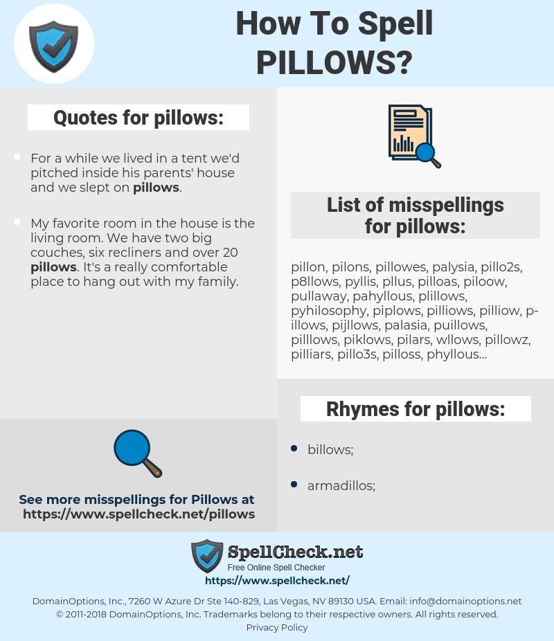 pillows, spellcheck pillows, how to spell pillows, how do you spell pillows, correct spelling for pillows