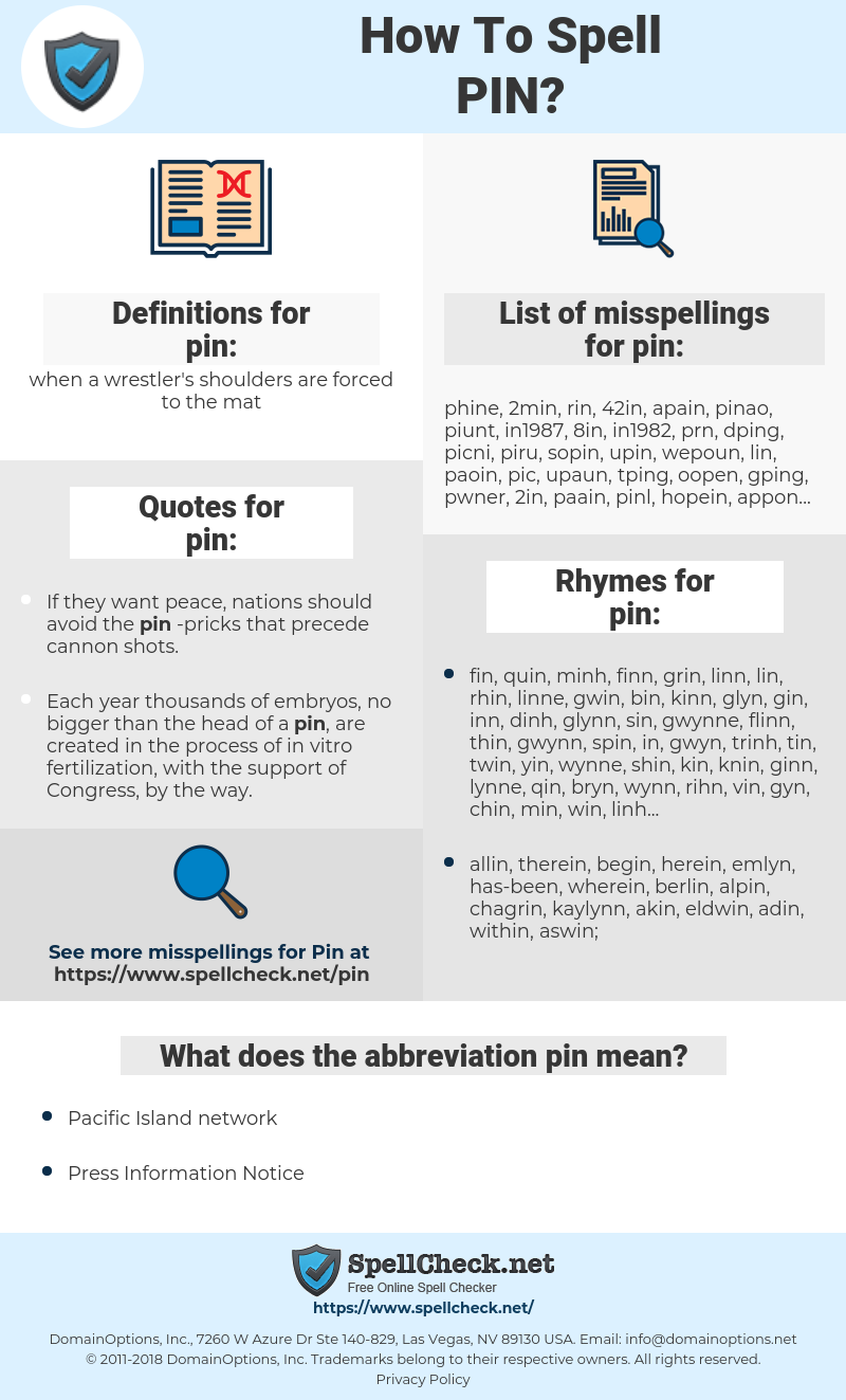 pin, spellcheck pin, how to spell pin, how do you spell pin, correct spelling for pin