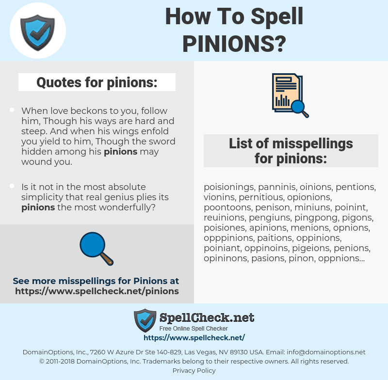 pinions, spellcheck pinions, how to spell pinions, how do you spell pinions, correct spelling for pinions