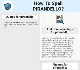 pirandello, spellcheck pirandello, how to spell pirandello, how do you spell pirandello, correct spelling for pirandello