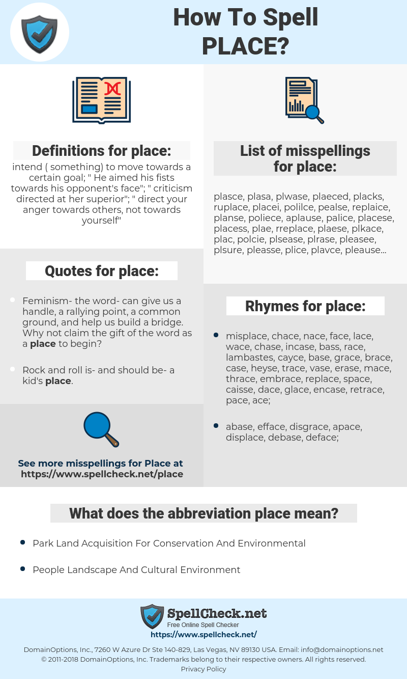 place, spellcheck place, how to spell place, how do you spell place, correct spelling for place