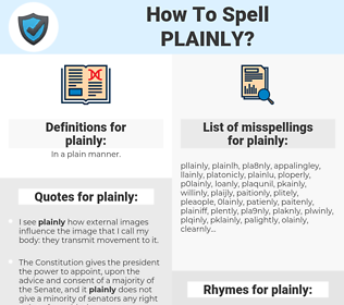 plainly, spellcheck plainly, how to spell plainly, how do you spell plainly, correct spelling for plainly