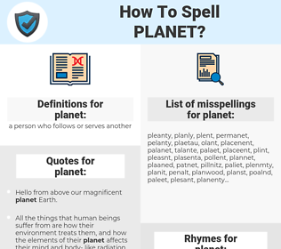 planet, spellcheck planet, how to spell planet, how do you spell planet, correct spelling for planet