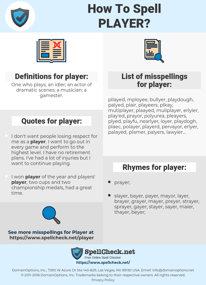 player, spellcheck player, how to spell player, how do you spell player, correct spelling for player