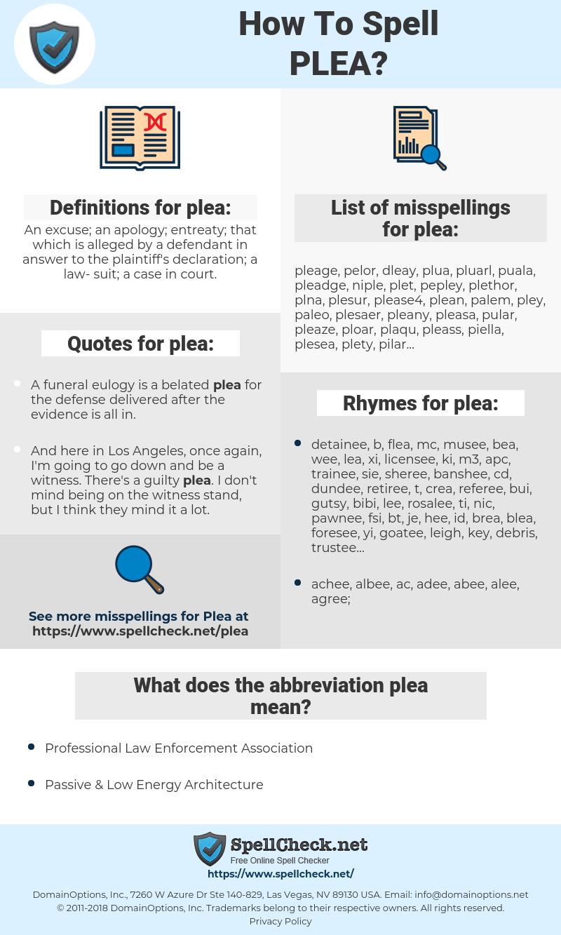 plea, spellcheck plea, how to spell plea, how do you spell plea, correct spelling for plea