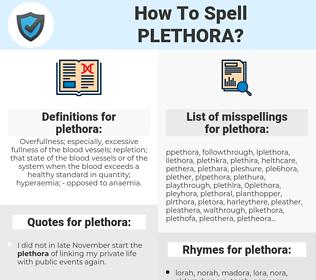 plethora, spellcheck plethora, how to spell plethora, how do you spell plethora, correct spelling for plethora
